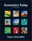 Economics Today, Miller, Roger LeRoy, 0132554615