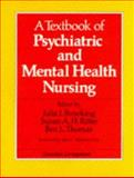A Textbook of Psychiatric and Mental Health Nursing, Brooking, Julia I. and Ritter, Susan A., 0443034613