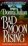 Bad Moon Rising, Donna Julian, 0451194616
