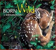 Born Wild in Shenandoah, Ann Simpson, Rob Simpson, 1560374616