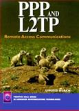 PPP and L2TP : Remote Access Communications, Black, Ulysses D., 0130224626
