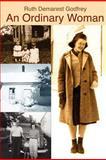 An Ordinary Woman, Ruth Godfrey, 1466454628