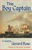 The Boy Captain, Gerard Rose, 1470174626