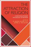 The Attraction of Religion : Evolutionary Theories of Religion, , 147253462X