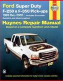 Haynes Ford Super Duty F-250 and 350 Pick-Ups 1999 Thru 2002, Larry Warren and J. H. Haynes, 1563924625