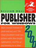Publisher 2000 for Windows, Hall, Gillian, 0201354624