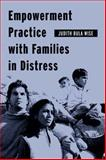 Empowerment Practice with Families in Distress, Wise, Judith Bula, 0231124627