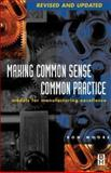 Making Common Sense Common Practice : Models for Manufacturing Excellence, Moore, Ron, 0750674628