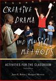 Creative Drama and Music Methods, Janet E. Rubin, 1442204621