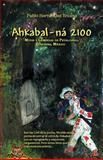 Ahkabal-Ná 2100, Pablo Hernández Encino, 1463304625