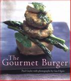 The Gourmet Burger, Paul Gayler, 1586854623