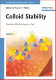 Colloid Stability Pt. 1, Vol. 1 : The Role of Surface Forces, , 3527314628