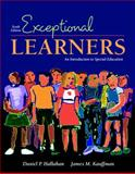 Exceptional Learners : Introduction to Special Education (with Casebooks for Reflection and Analysis), Hallahan, Daniel P. and Kauffman, James M., 0205474624