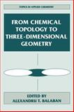 From Chemical Topology to Three-Dimensional Geometry, , 0306454629