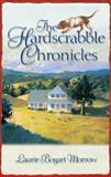The Hardscrabble Chronicles, Laurie Bogart Morrow, 0425184625