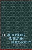 Autonomy in Jewish Philosophy, Seeskin, Kenneth, 0521114624