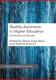 Quality Assurance in Higher Education : Contemporary Debates, , 1137374624