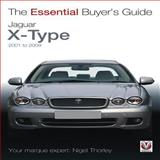 Jaguar X-Type 2001 to 2009, Nigel Thorley, 1845844629