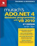 Murach's ADO. NET 4 Database Programming with VB 2010, Boehm, Anne and Mead, Ged, 1890774626