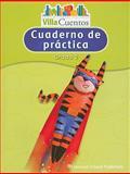 Villa Cuentos Cuaderno de Practica, Grado 2, HARCOURT SCHOOL PUBLISHERS, 0153684623