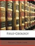 Field Geology, Frederic Henry Lahee, 1148944621