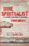 Indie Spiritualist, Chris Grosso, 1582704627