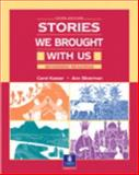 Stories We Brought with Us 9780130284624