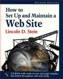How to Set-up and Maintain a Website, Stein, Lincoln D., 0201634627