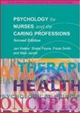 Psychology for Nurses and the Caring Professions, Payne, Sheila and Walker, Jan, 0335214622