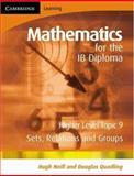 Mathematics for the IB Diploma Higher Level, Hugh Neill and Douglas Quadling, 0521714621