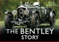 The Bentley Story, Reg Abbiss, 0750954620
