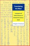 Translating the West, Douglas R. Howland, 0824824628