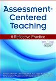 Assessment-Centered Teaching 9781412954624
