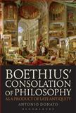 Boethius' Consolation of Philosophy As a Product of Late Antiquity, Donato, Antonio, 1780934629