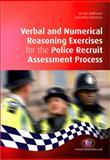 Verbal and Numerical Reasoning Exercises for the Police Recruit Assessment Process, Malthouse, Richard and Roffey-Barentsen, Jodi, 1844454622