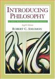 Introducing Philosophy : A Text with Integrated Readings, Solomon, Robert C., 0195174623
