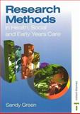 Research Methods in Health, Social and Early Years Care, Green, Sandy, 0748754628
