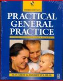 Practical General Practice : Guidelines for Effective Clinical Management, Khot, Alex and Polmear, Andrew, 0750634626
