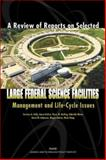 A Review of Reports on Selected Large Federal Science Facilities, Terrence Kelly and Aaron Kofner, 0833034626