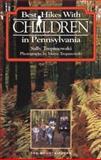 Best Hikes with Children in Pennsylvania, Sally Trepanowski, 0898864623
