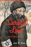 The Sacrificial Lamb, Joey W. Kiser, 1475934629