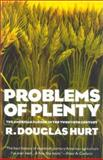 Problems of Plenty, R. Douglas Hurt, 1566634628