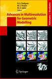Advances in Multiresolution for Geometric Modelling, , 3540214623
