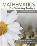 Mathematics for Elementary Teachers : A Conceptual Approach, Bennett, Albert B. and Nelson, Ted, 0073224626