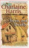Sweet and Deadly, Charlaine Harris, 0425214621