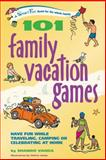 101 Family Vacation Games, Shando Varda, 0897934628