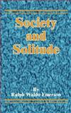 Society and Solitude, Ralph Waldo Emerson, 1589634624