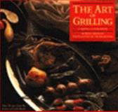 The Art of Grilling, Kelly McCune, 0060964626