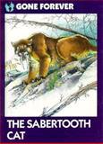 Saber-Tooth Cat, John Duggleby, 0896864626