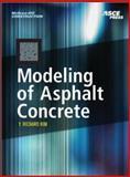 Modeling of Asphalt Concrete, Kim, Y. Richard, 007146462X